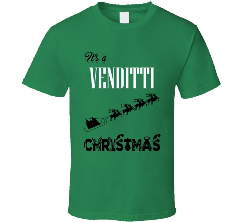 Its a Venditti Christmas Name Parody Funny T Shirt
