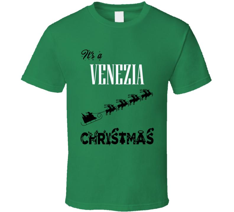 Its a Venezia Christmas Name Parody Funny T Shirt