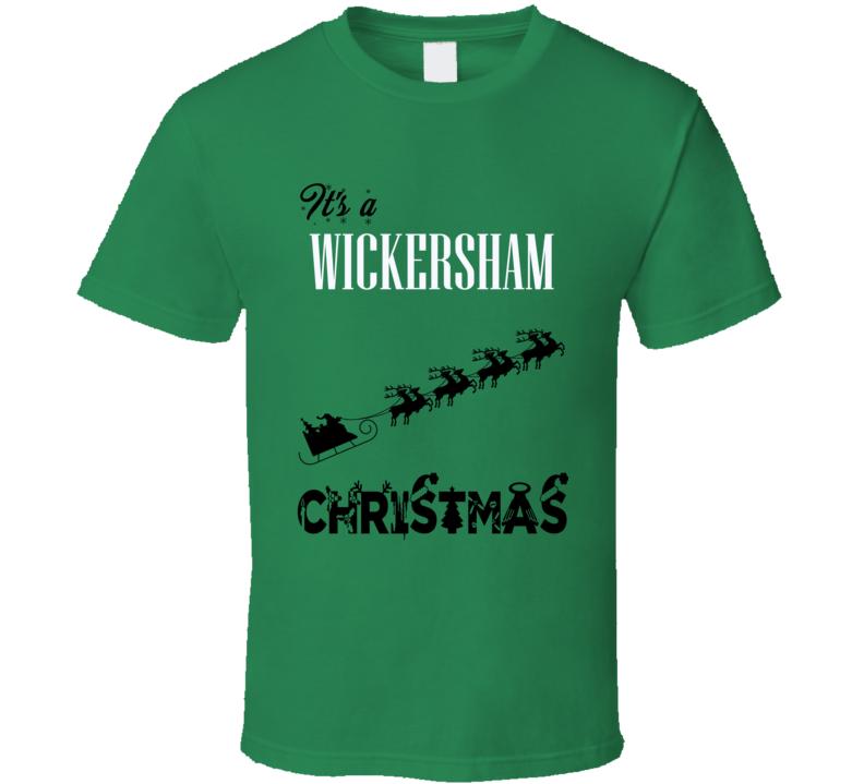 Its a Wickersham Christmas Name Parody Funny T Shirt