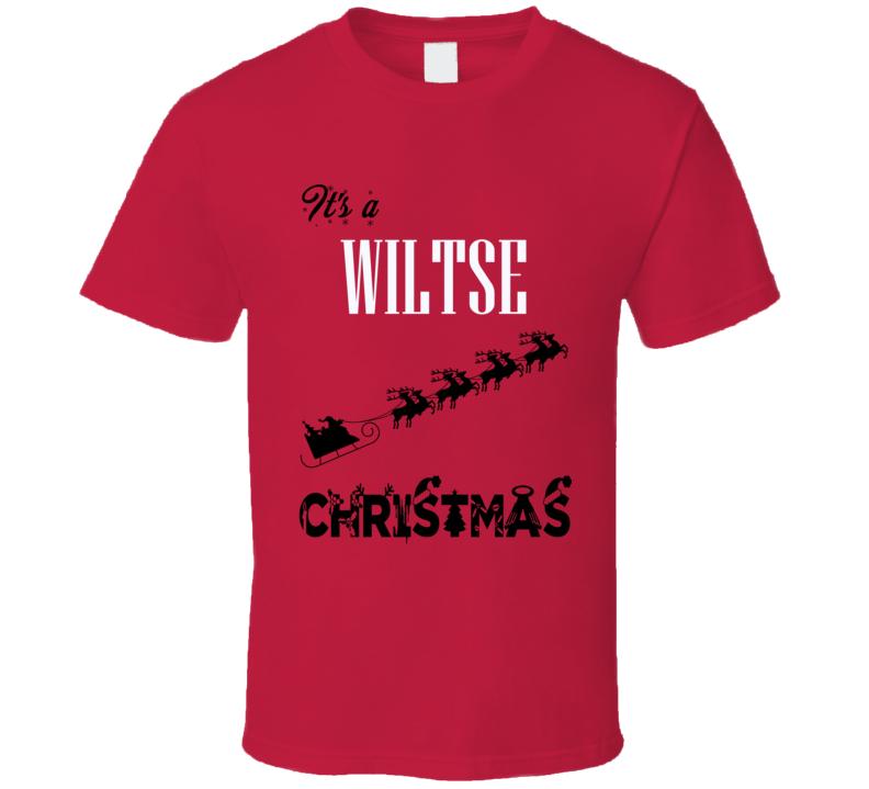 Its a Wiltse Christmas Name Parody Funny T Shirt
