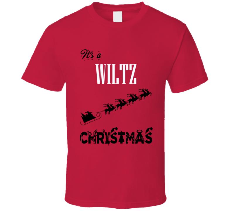 Its a Wiltz Christmas Name Parody Funny T Shirt