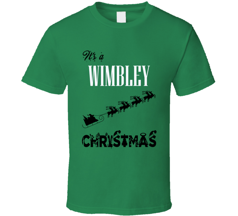 Its a Wimbley Christmas Name Parody Funny T Shirt