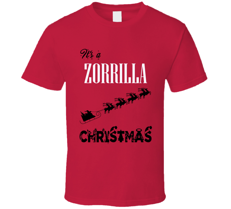 Its a Zorrilla Christmas Name Parody Funny T Shirt