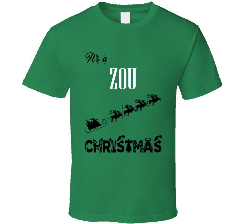 Its a Zou Christmas Name Parody Funny T Shirt