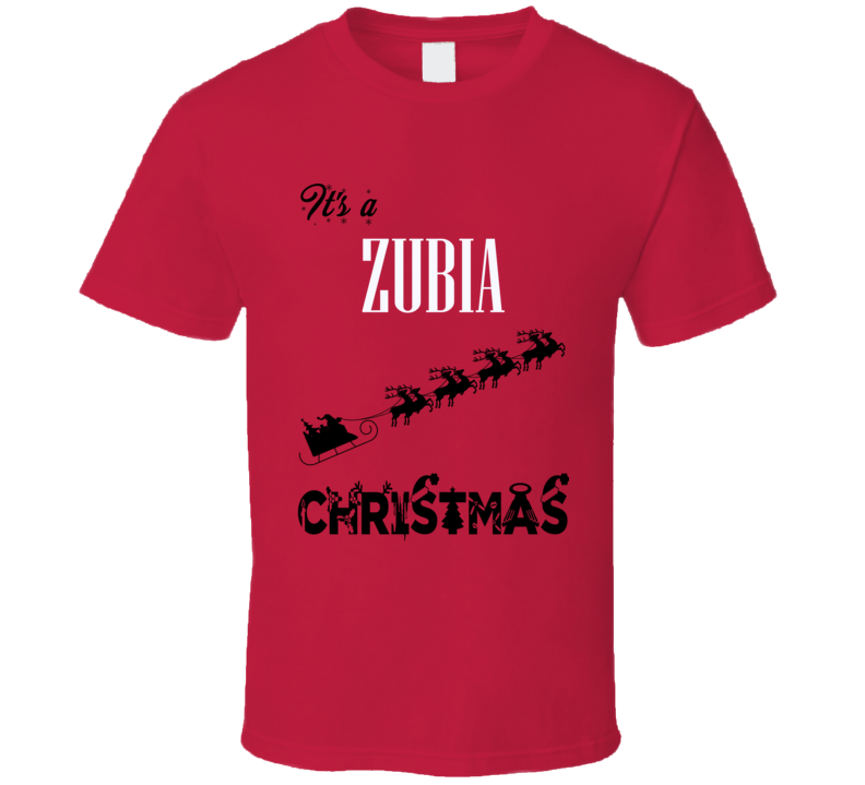 Its a Zubia Christmas Name Parody Funny T Shirt
