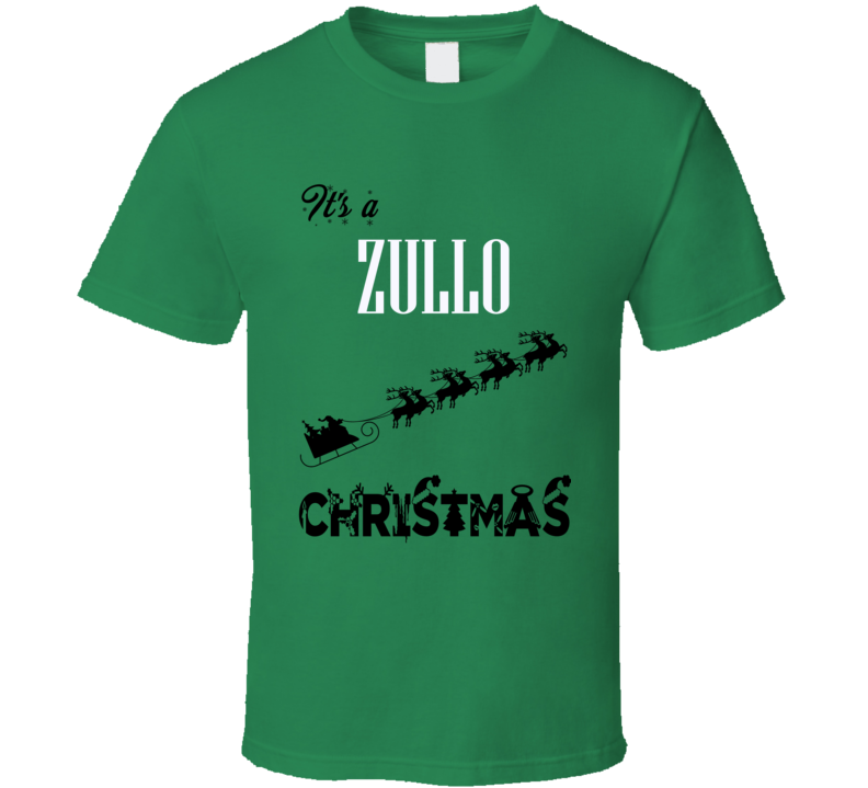 Its a Zullo Christmas Name Parody Funny T Shirt