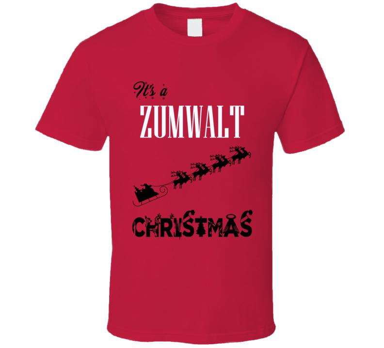 Its a Zumwalt Christmas Name Parody Funny T Shirt
