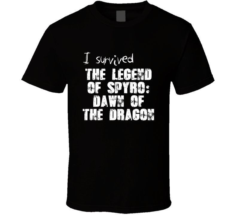 I Survived The Legend Of Spyro Video Game T Shirt