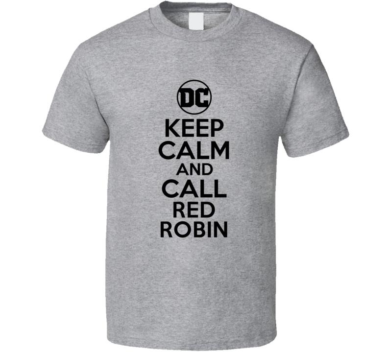 Red Robin Comic Books Super Hero Villain Keep Calm Call T Shirt