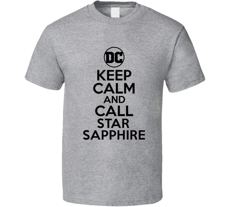 Star Sapphire Comic Books Super Hero Villain Keep Calm Call T Shirt