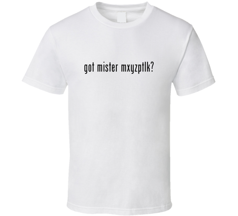 Mister Mxyzptlk Comic Books Super Hero Villain Got Milk Parody T Shirt
