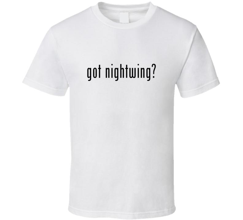 Nightwing Comic Books Super Hero Villain Got Milk Parody T Shirt
