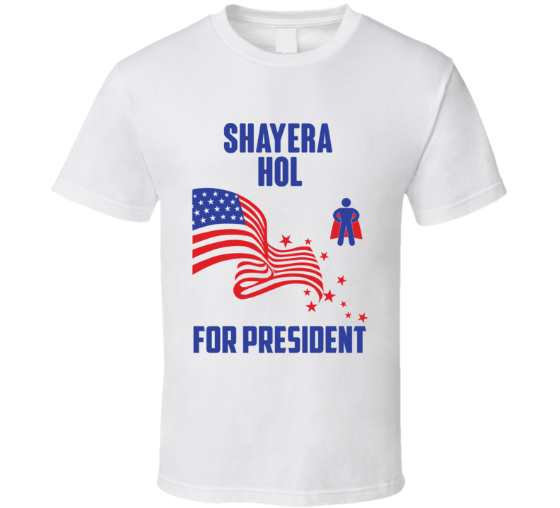 Shayera Hol For President Comics Super Hero Villain T Shirt