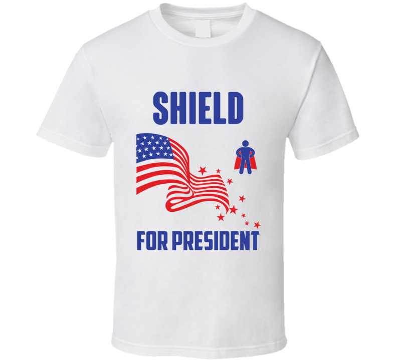 Shield For President Comics Super Hero Villain T Shirt