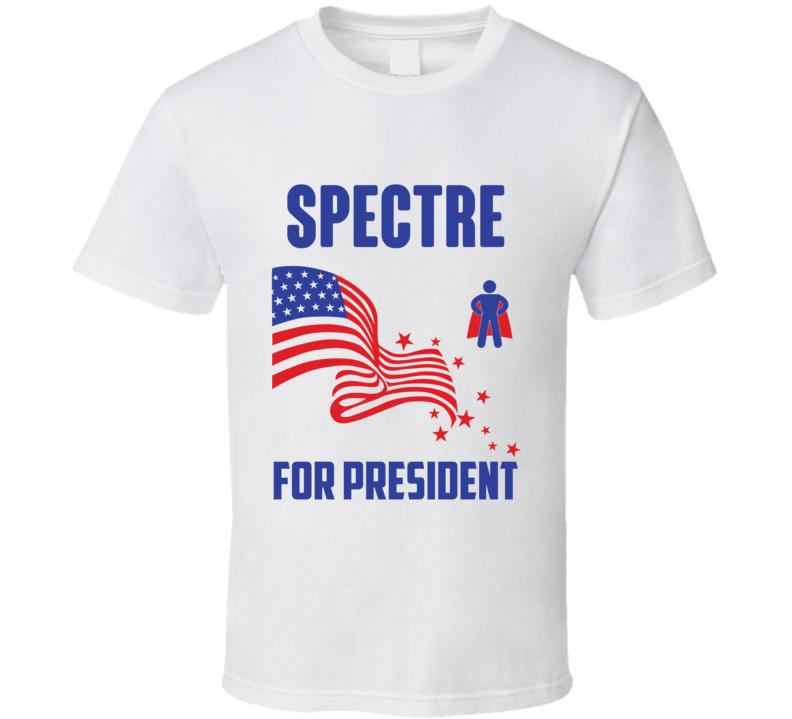 Spectre For President Comics Super Hero Villain T Shirt