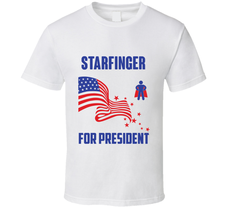 Starfinger For President Comics Super Hero Villain T Shirt