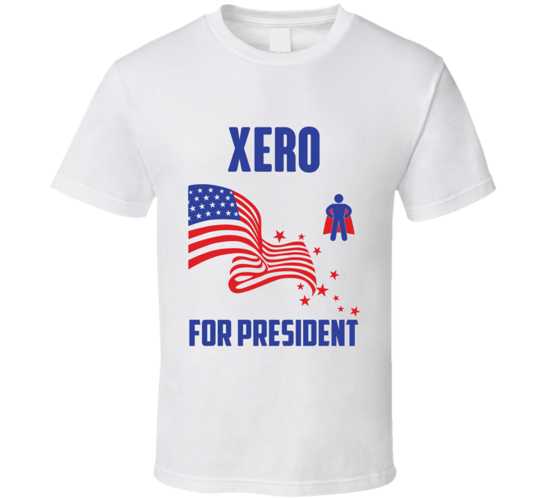 Xero For President Comics Super Hero Villain T Shirt