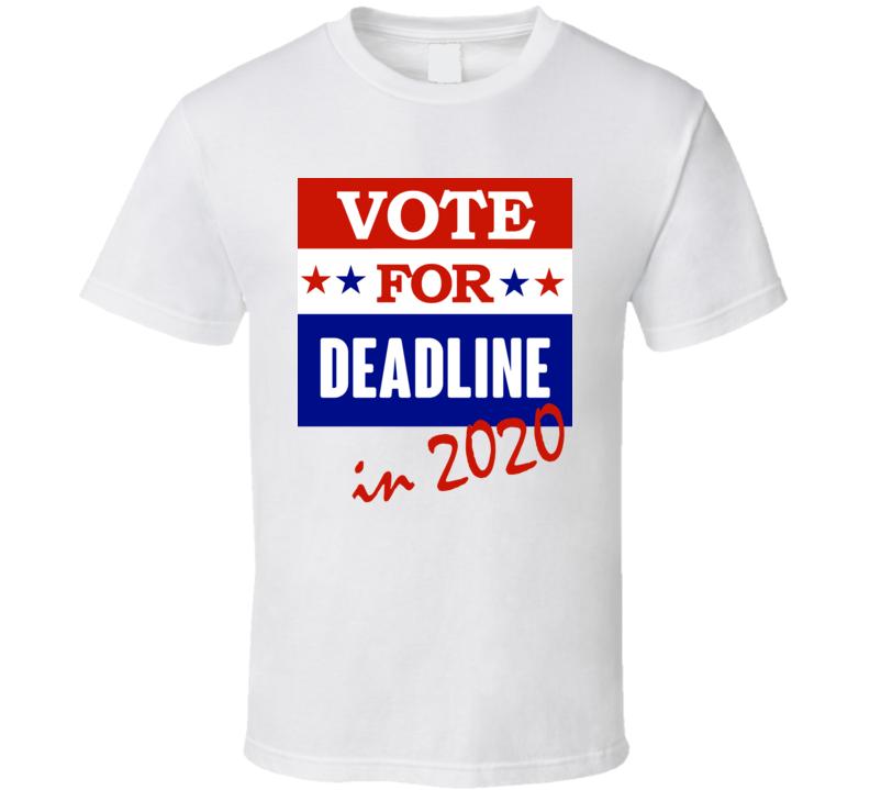 Deadline Election 2020 Comics Super Hero Villain T Shirt