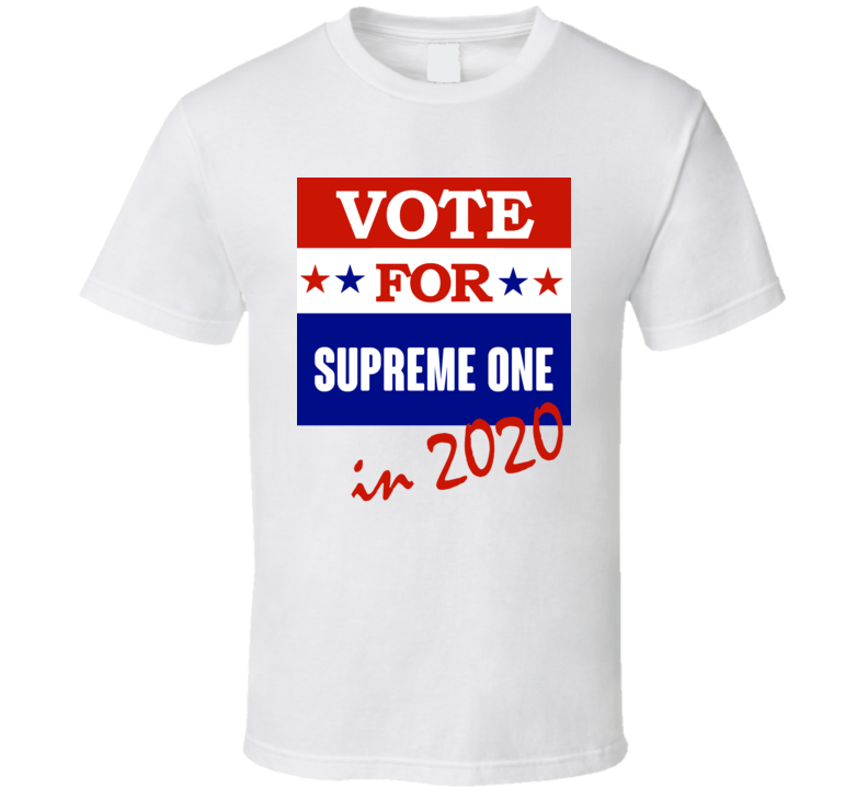 Supreme One Election 2020 Comics Super Hero Villain T Shirt