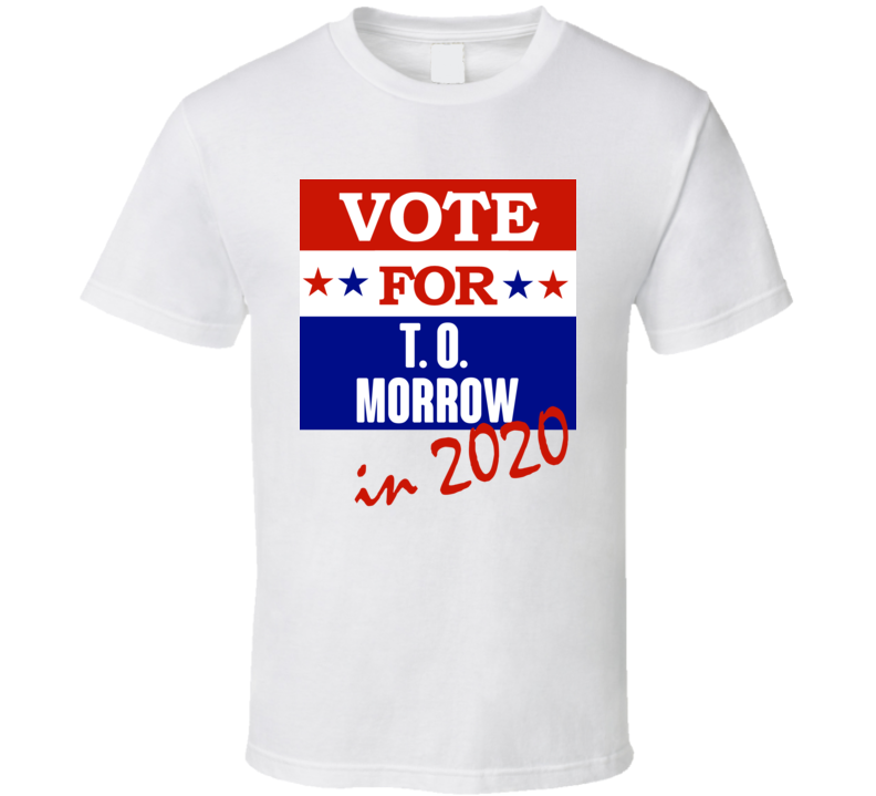 T O Morrow Election 2020 Comics Super Hero Villain T Shirt