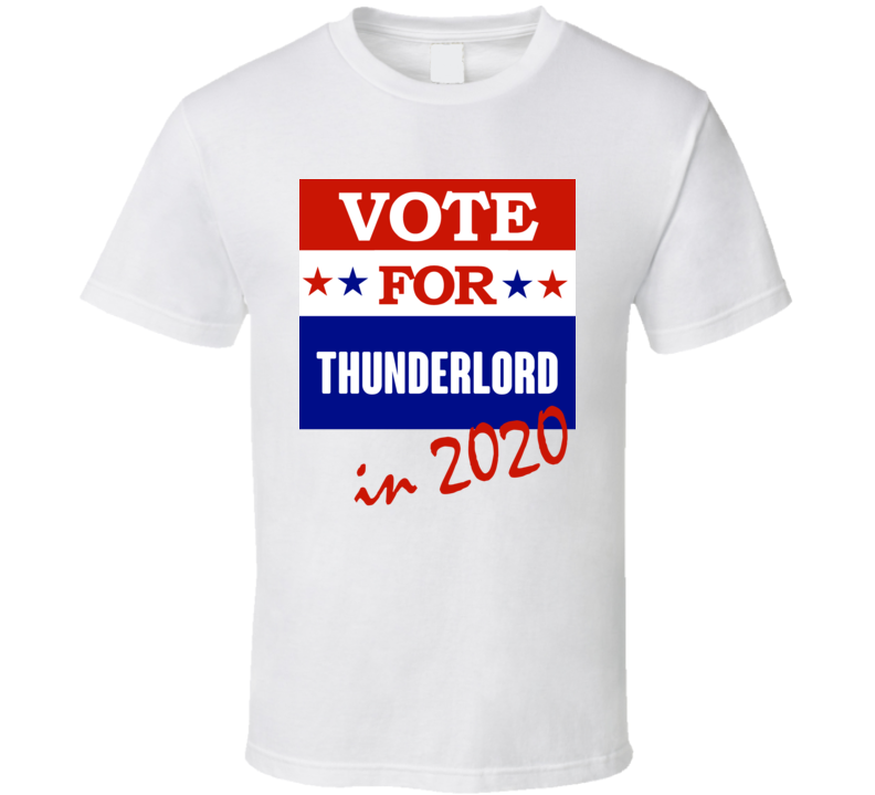 Thunderlord Election 2020 Comics Super Hero Villain T Shirt
