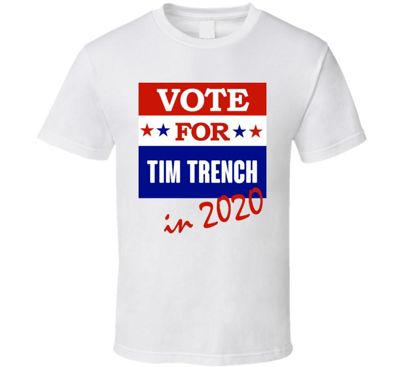 Tim Trench Election 2020 Comics Super Hero Villain T Shirt