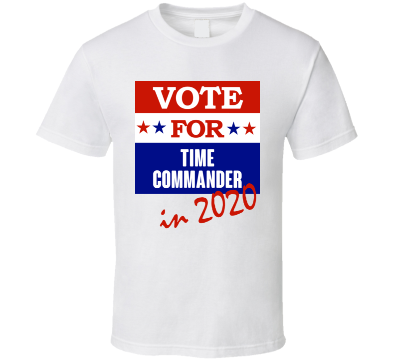 Time Commander Election 2020 Comics Super Hero Villain T Shirt