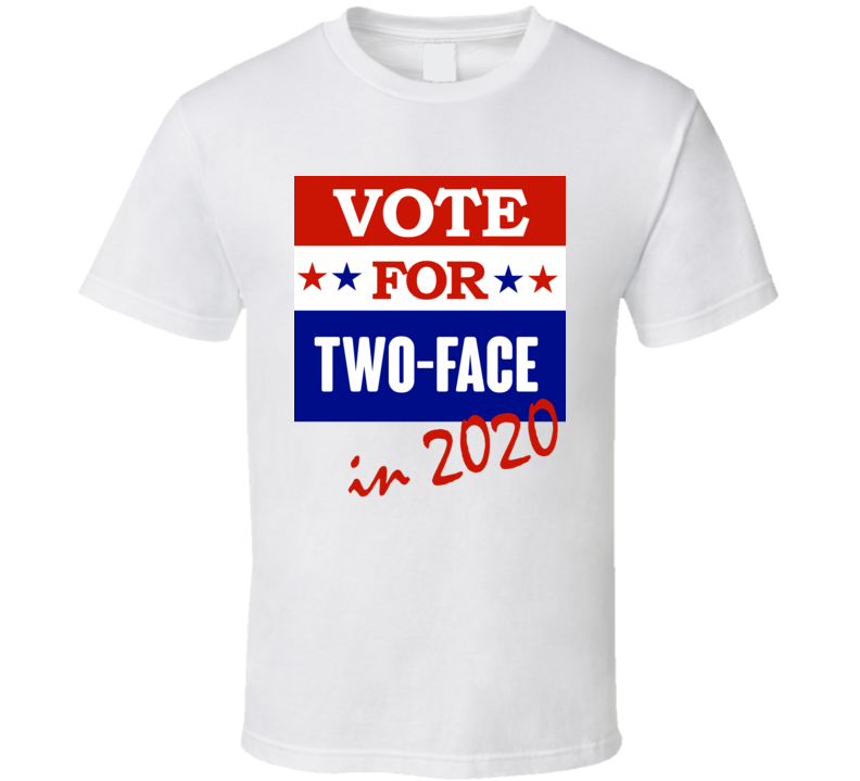 Two Face Election 2020 Comics Super Hero Villain T Shirt