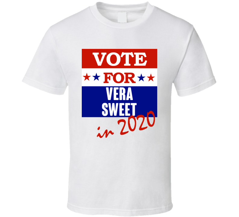 Vera Sweet Election 2020 Comics Super Hero Villain T Shirt