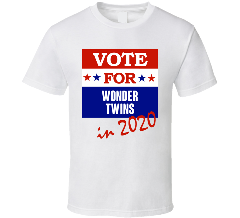 Wonder Twins Election 2020 Comics Super Hero Villain T Shirt
