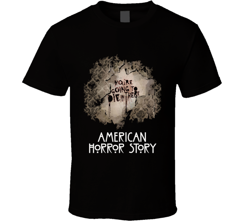 American Horror Story Die In There Tv Show Black T Shirt