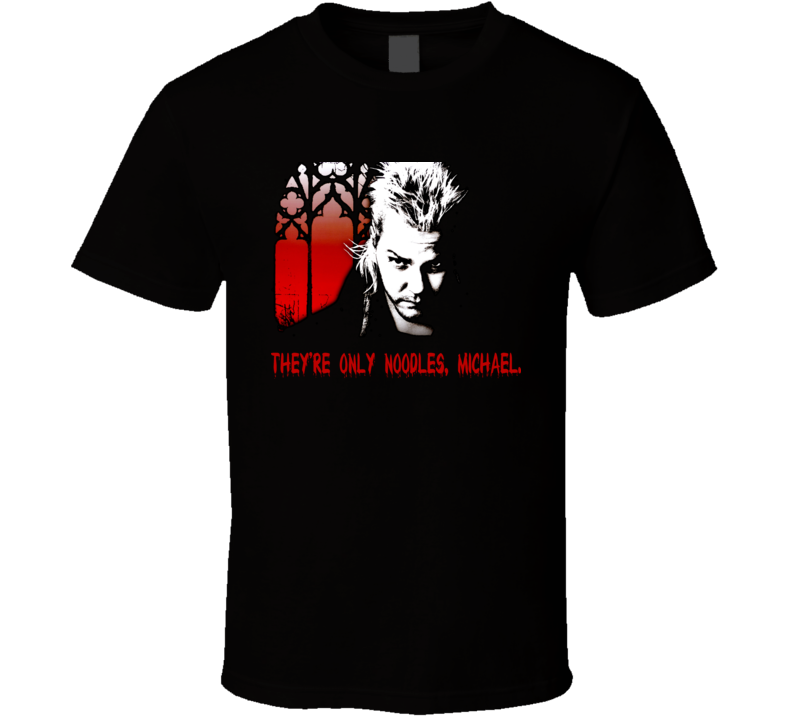 The Lost Boys Cult Horror Vampires Movie Quote T Shirt