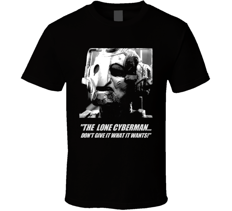 Doctor Who Lone Cyberman Captain Jack Quote Tv Show T Shirt