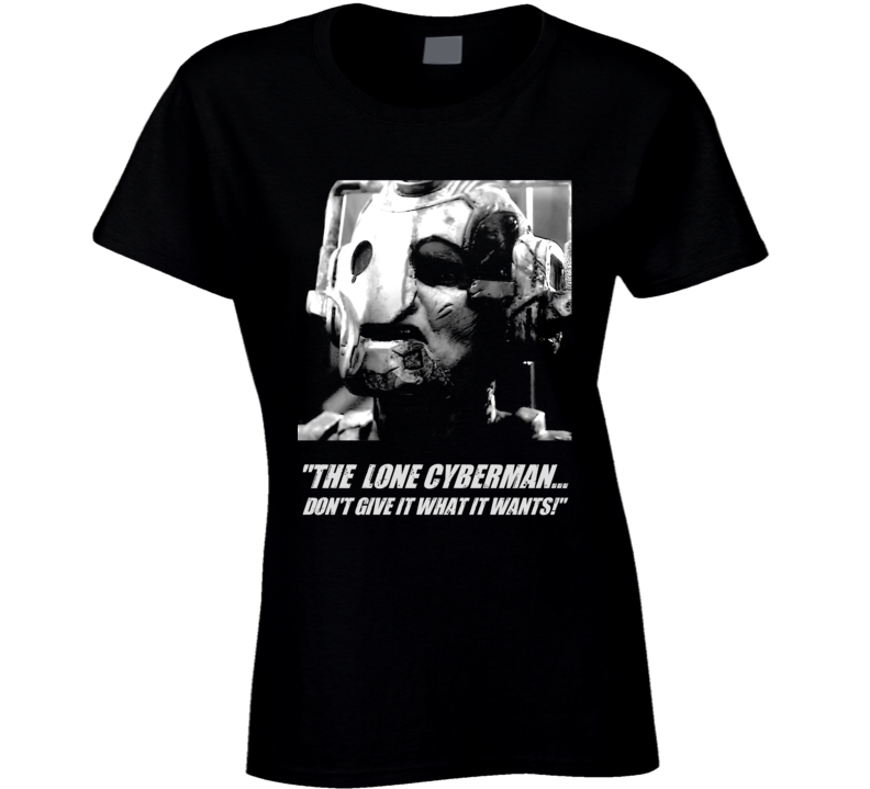 Doctor Who Lone Cyberman Captain Jack Quote Tv Show Ladies T Shirt