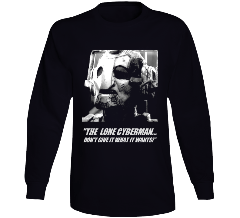 Doctor Who Lone Cyberman Captain Jack Quote Tv Show Long Sleeve