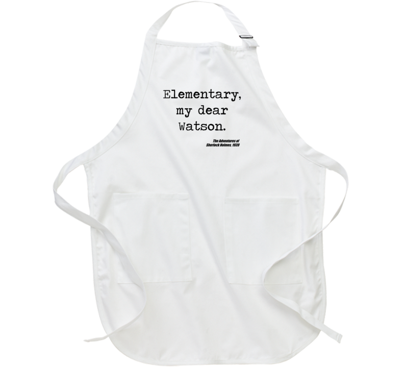 Adventures Of Sherlock Holmes Classic Movie Quote Watson Apron