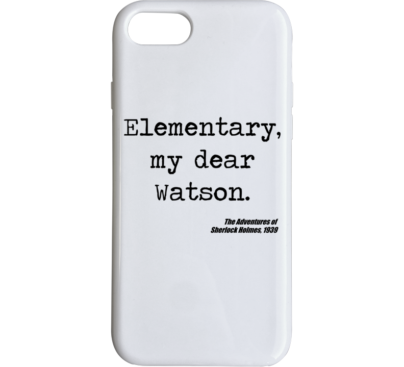 Adventures Of Sherlock Holmes Classic Movie Quote Watson Phone Case