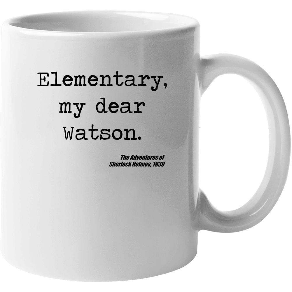 Adventures Of Sherlock Holmes Classic Movie Quote Watson Mug
