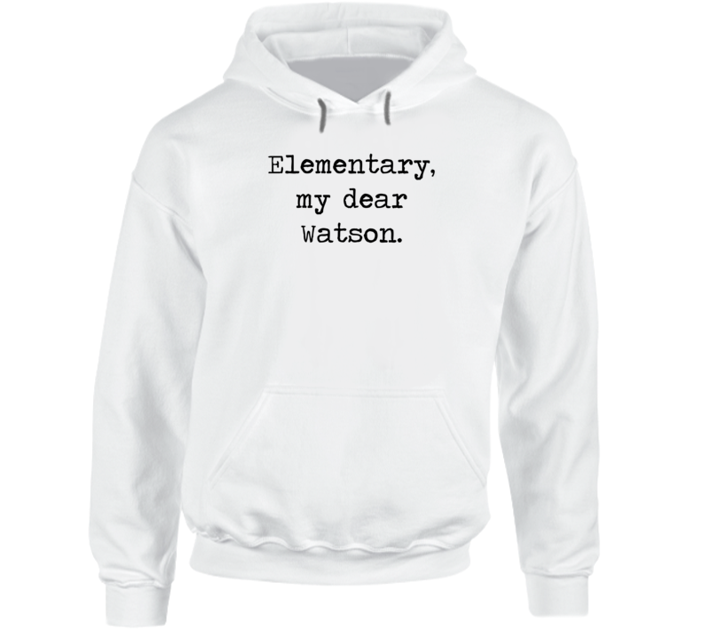 Adventures Of Sherlock Holmes Classic Movie Quote Hoodie