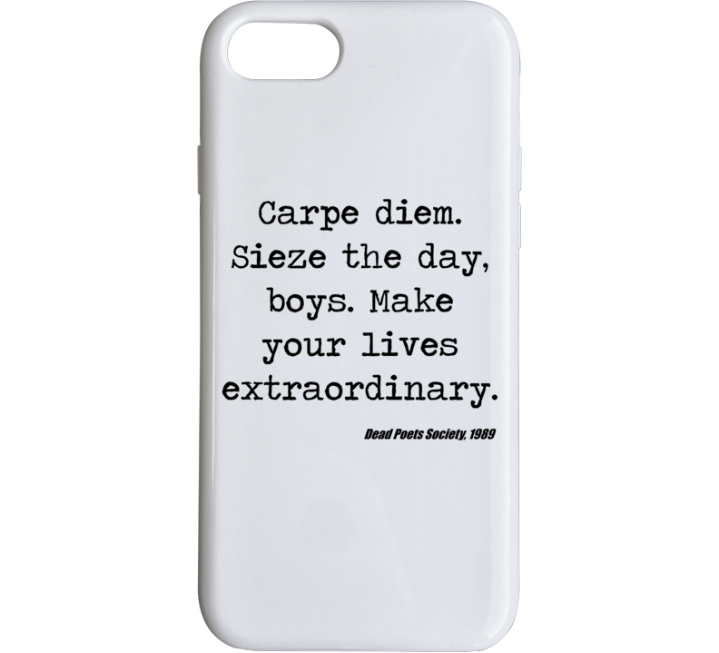 Dead Poets Society Classic Movie Quote Robin Williams Phone Case