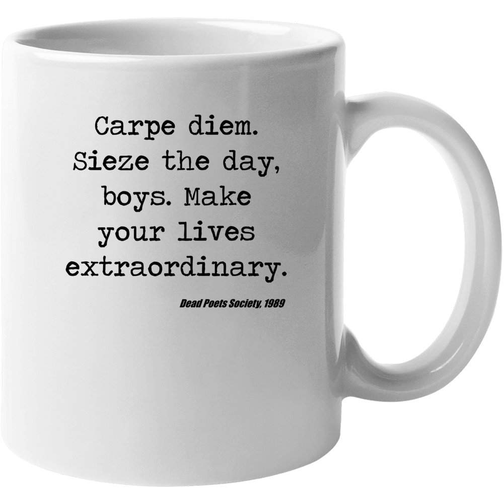 Dead Poets Society Classic Movie Quote Robin Williams Mug