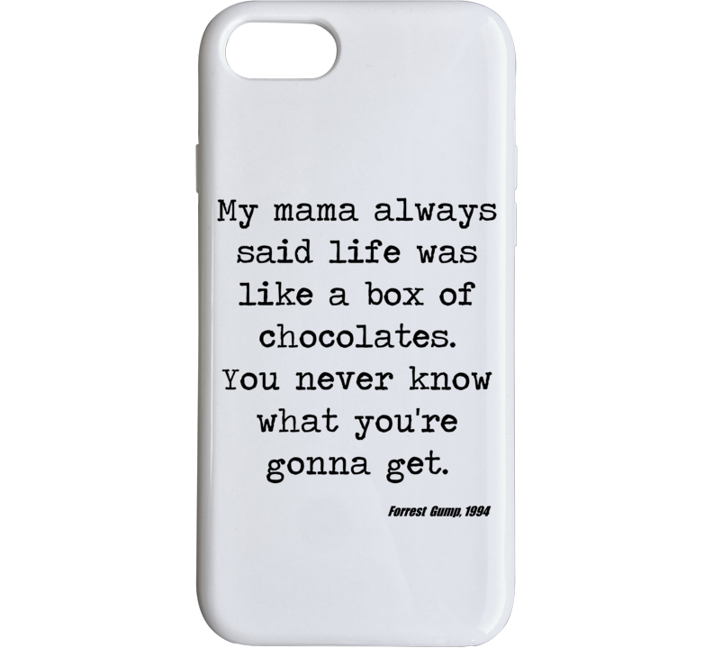 Forrest Gump Classic Movie Quote Tom Hanks Box Of Chocolate Phone Case