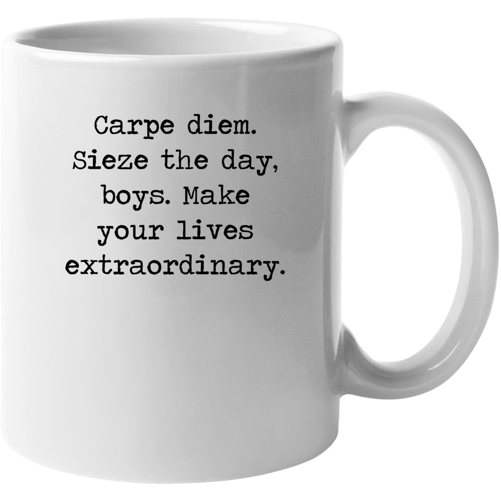 Dead Poets Society Classic Movie Robin Williams Quote Mug