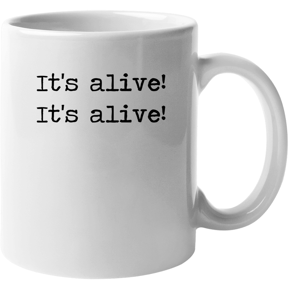 Frankenstein Horror Universal Movie Its Alive Quote Mug