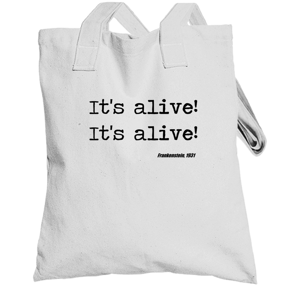 Frankenstein Universal Horror Its Alive Movie Quote Totebag