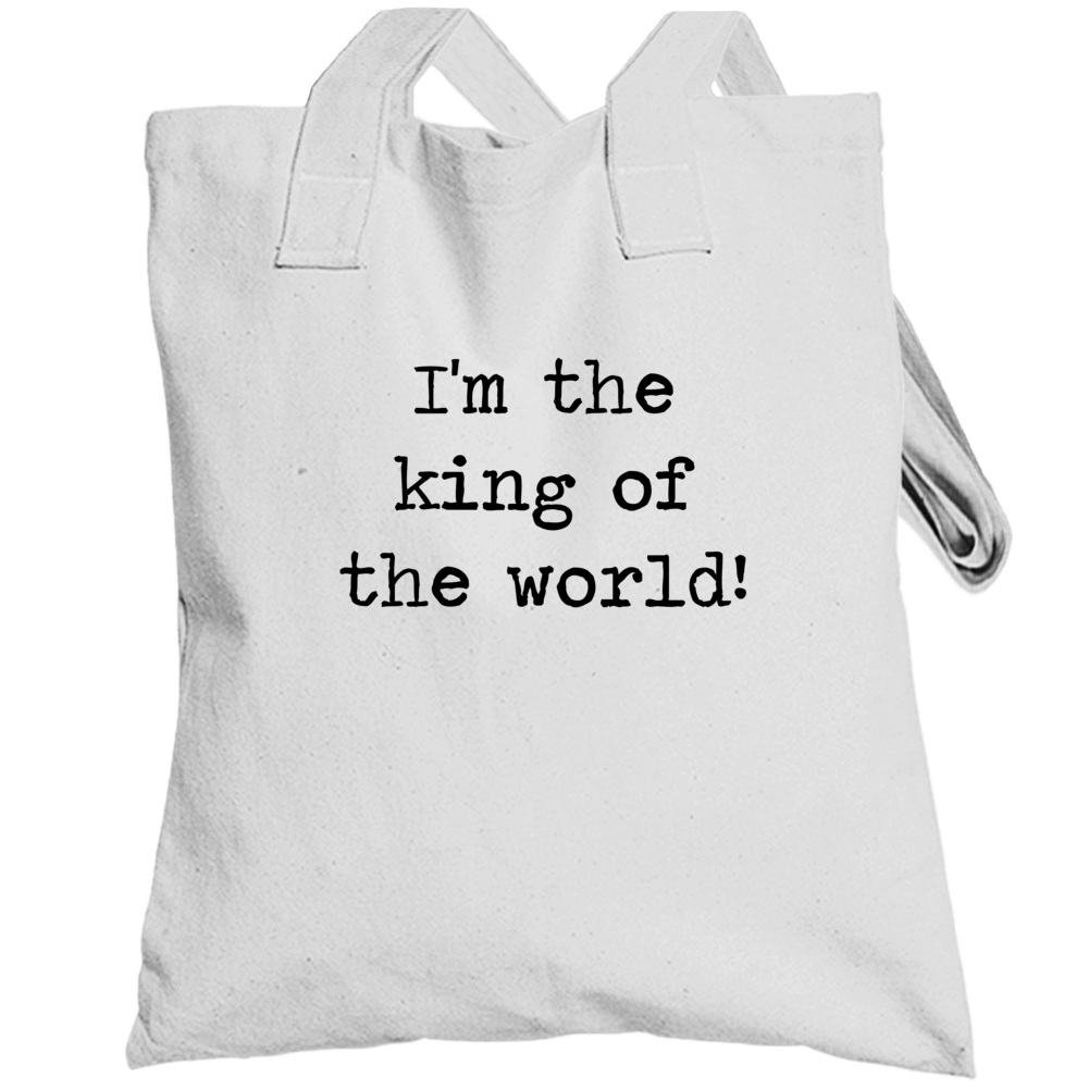 Titanic Classic Movie King Of The World Quote Totebag