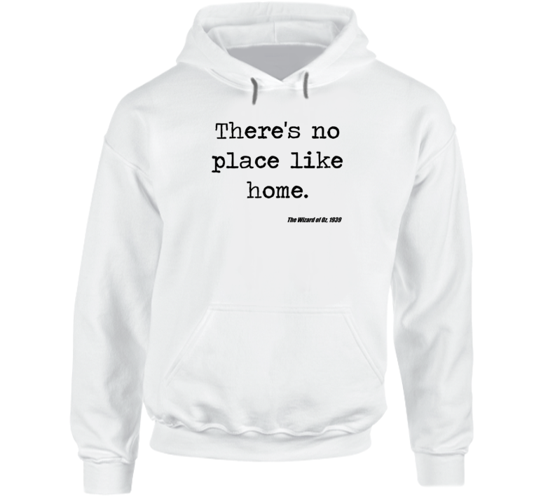 Wizard Of Oz Classic Movie Quote Dorothy Baum Hoodie