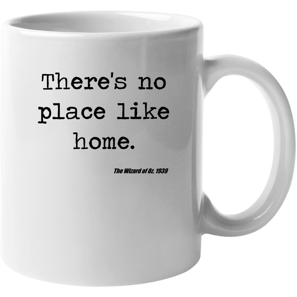 Wizard Of Oz Classic Movie Quote Dorothy Baum Mug
