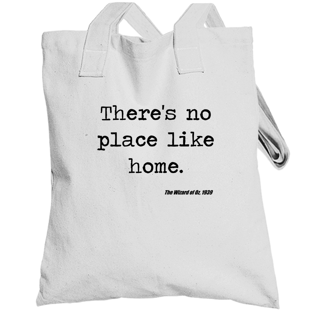 Wizard Of Oz Classic Movie Quote Dorothy Baum Totebag