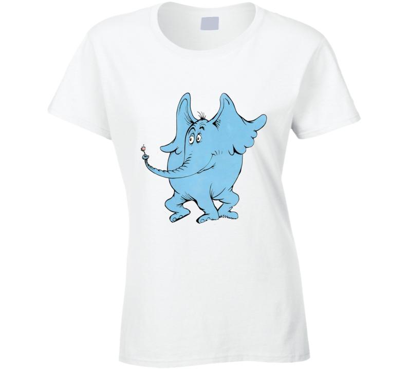 Horton Hears A Who Seuss Book Cartoon Movie Ladies T Shirt